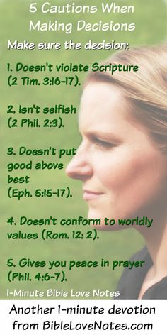 Bible Love Notes: 5 Cautions When Making Decisions Bible Quotes, Bible Verses, Scriptures, Decision Making, Making Decisions, Wise Decisions, Bible Love, Bible Knowledge, Faith Prayer