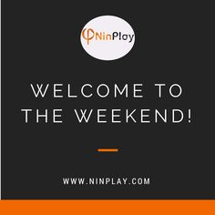 Have a good weekend from all of us at NinPlay™  http://ht.ly/6TKt300mxsW