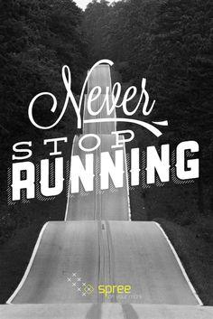 never stop running