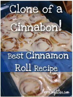 Homemade Cinnamon Roll Recipe – Clone of a Cinnabon!