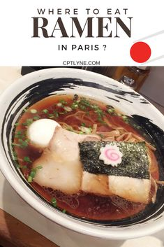 Find out where to eat the best ramen in Paris. Ramen is a Japanese dish | Where to eat Ramen in Paris | Eat Ramen | Restaurant Paris | #food #ramen #Paris #travel