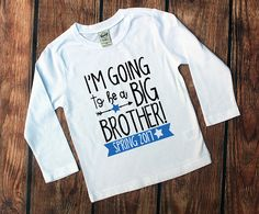 Im Going to be a Big Brother! Perfect for announcement photo shoots too! Design can be made on our short or long sleeves tees in Black or White. www.VazzieTees.etsy.com www.VazzieTees.com