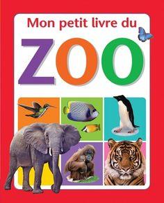 Mon petit livre du zoo French Baby, Initiation, Baby Books, Parcs, Grade 1, Alphabet, Animal, Pet Photography, Infancy