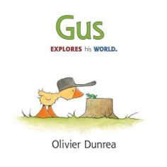 JJ HUMOR DUN. Meet Gus, a gosling who likes to be by himself. But when his adventures lead him to a turtle's nest, he's in for some unexpected companionship!