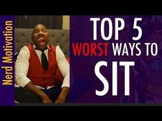 5 WORST WAYS TO SIT