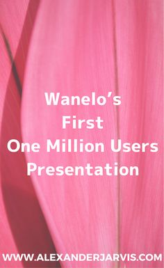Here is a video by Wanelo about how they got to their first one million users. Start Up Business, One In A Million, The One, Discovery, Presentation, Deck, Pretty, Casual, Front Porches