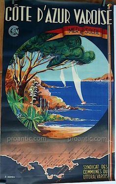 Affiche Originale Sncf Cote D Azur Varoise Morera Var Publicité Publicitaire Pub, A Coté Antiquités, Proantic