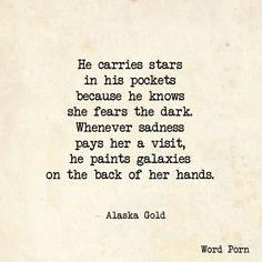 I got a pocket full of galaxies.
