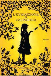 "Jacqueline Kelly ""L'evoluzione di Calpurnia"", Salani"