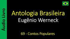 Eugênio Werneck - Antologia Brasileira - 69 - Contos Populares