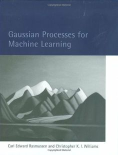 Gaussian Processes for Machine Learning (Adaptive Computation and Machine Learning series) by Carl Edward Rasmussen. $35.97. Publication: November 23, 2005. Author: Carl Edward Rasmussen. 266 pages. Publisher: The MIT Press (November 23, 2005). Series - Adaptive Computation and Machine Learning series. Save 10% Off!