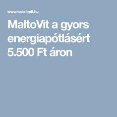 MaltoVit a gyors energiapótlásért Ft áron. Ez is kellhet a futáshoz!