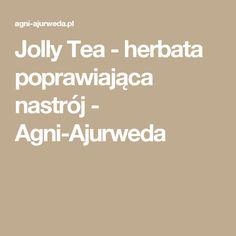 Jolly Tea - herbata poprawiająca nastrój - Agni-Ajurweda