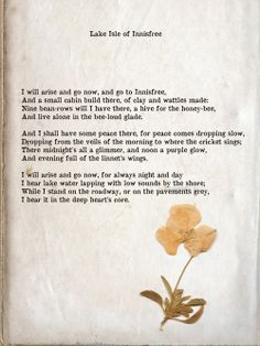 diaphanee:  When William Butler Yeats was a child, his father had read to him from Walden by Henry David Thoreau, and Yeats described his in...