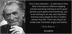 Charles Bukowski Frases, Henry Charles Bukowski, Quotes Bukowski, Robert Frost, John Keats, Emily Dickinson, Typewriter Series, Anais Nin, Scott Fitzgerald
