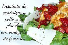 Cocinera en Prácticas: Ensalada de canónigos y pollo a la plancha con vinagreta de fresones