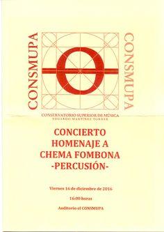 """Concierto homenaje a Chema Fombona -Percusión-. Celebrado en el Auditorio del Conservatorio Superior de Música """"Eduardo Martínez Torner"""", el viernes 16 de diciembre de 2016, a las 16:00 horas."""