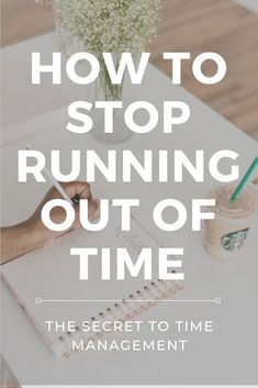 The Secret to Time Management - - Are you tired of running out of time? You can do something about it. Here's how to shift your mindset for better time management. Time Management Techniques, Time Management Tools, Effective Time Management, Time Management Strategies, Self Development, Personal Development, The Secret, How To Stop Procrastinating, Work From Home Tips