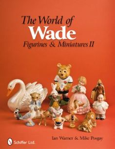 This new resource is ideal for new and experienced Wade figurine collectors. Building on the success and scope of The World of Wade Figurines and Miniatures, th Alice In Wonderland Figurines, Irish English, Peter Rabbit And Friends, Red Rose Tea, Vintage Book Covers, Christmas Figurines, Vintage Ceramic, Vintage Pyrex, Collectible Figurines