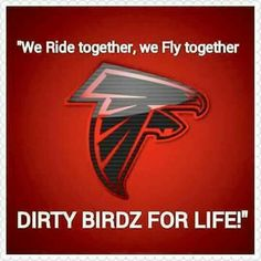 ride or fly - ride till we die - fly to death - flyin dirty Falcons Football, Football Cheerleaders, Football Shirts, Indianapolis Colts, Cincinnati Reds, Pittsburgh Steelers, Dallas Cowboys, Falcons Rise Up, Just A Game