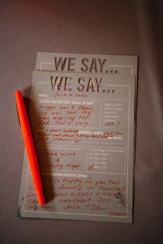 "cute idea! {""We Say"" for wedding guests}"