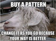 Some people can't knit without a pattern - I can't seem to knit with one.