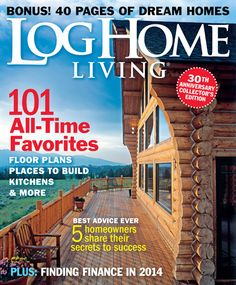1000 images about log home living magazine on for Log homes magazine