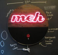 Hipsters have homes too ... why not treat your favorite cool kid to this classic ode to ennui, the MEH neon sign? This sign features: ~
