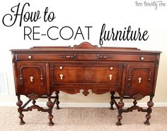 How to re-coat furniture-- great for heirloom pieces you don't want to paint!