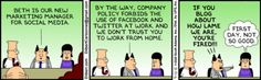 Dilbert introducing new social marketing manager for social media, Beth Social Media Marketing Manager, Social Media Humor, Online Marketing, Social Web, Social Business, Marketing Strategies, Dilbert Comics, Dilbert Cartoon, About Twitter
