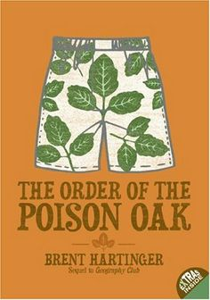 The Order of the Poison Oak (Russel Middlebrook, #2) by Brent Hartinger
