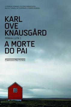 A Morte do Pai - Minha Luta 1, Karl Ove Knausgård ♥♥♥♥♥