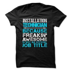 Love being An INSTALLATION TECHNICIAN T-Shirts, Hoodies. ADD TO CART ==► https://www.sunfrog.com/No-Category/Love-being--INSTALLATION-TECHNICIAN.html?id=41382