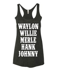 Country Apparel, Women's Tank Tops & T-Shirts, Country Concert T-Shirt Vinyl Shirts, Cool Shirts, Custom Tank Tops, Over Boots, Summer Outfits, Cute Outfits, Country Outfits, My T Shirt, Racerback Tank Top