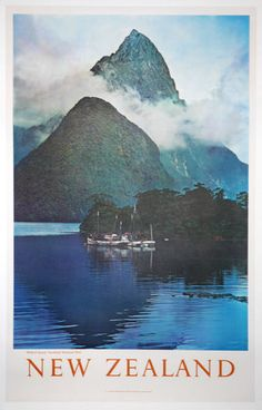 New Zealand - Milford Sound, fiorland national park - Go there by NAC - New Zealand National Airways Corporation - - Posters Australia, Tourism Poster, Nz Art, Milford Sound, Kiwiana, Vintage Travel Posters, Illustrations And Posters, Japan Travel, National Parks