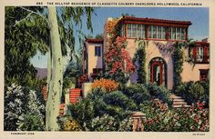 The Hilltop Residence of Claudette Colbert Overlooks Hollywood, California 8531 Santa Monica Blvd West Hollywood, CA 90069 - Call or stop by anytime. UPDATE: Now ANYONE can call our Drug and Drama Helpline Free at 310-855-9168.