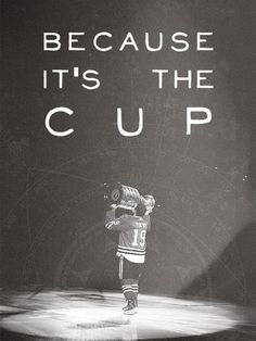 Because it's the Cup.