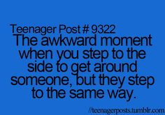 "Omg this happens to me and the other person was like, "" shall we dance?"" It was awkwardly funny <<< I will do this now"