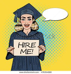 Young Woman Graduate Holding Hire Me Stock Vector (Royalty Free) 476354980 Graduation Parties, Graduation Pictures, Snapchat Icon, Diabolik, Eid, Young Women, Pop Art, Photo Galleries, Digital Art