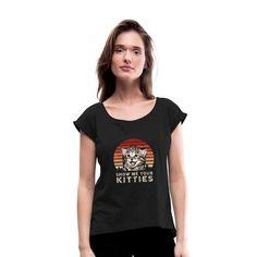 Geschenke Shop | Show me your Kitties - Frauen T-Shirt mit gerollten Ärmeln Tshirt Photography, Funny Photography, Photography Women, Run Like A Girl, Girls Be Like, Dress Down Day, Dress Up, Sweat Shirt, Shirt Diy