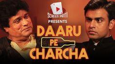 ScreenPatti's Daaru Pe Charcha || Ep. 01 ft. FTII's New Chairman Gaj Ji