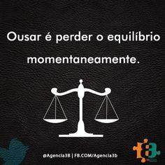 #frase #dica #agencia #agencia3b #3b #midiasocial #ousadia #inovar #good #like #follow #maceio #instaalagoas #photooftheday