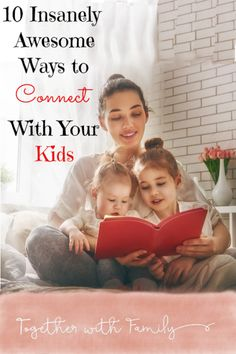 When you are looking for ways to build better relationships with your kids, you have to find ways to connect. .