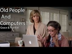 Old people using a computer - Grace and Frankie Extract - YouTube