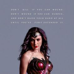 Words of Wisdom from Wonder Woman                                                                                                                                                                                 More