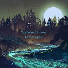 Secret Spell by Gabriel Love