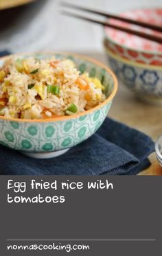 Egg fried rice with tomatoes        This classic Chinese dish is fast, easy and vegetarian. It's also a tasty way to use up leftovers, especially cold rice.
