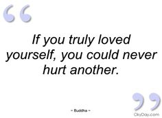 If you truly loved yourself - Buddha - Quotes and sayings