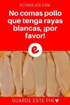 Seguridad alimentaria | No comas pollo que tenga rayas blancas, ¡por favor! | Te decimos por qué es peligroso comerlo.