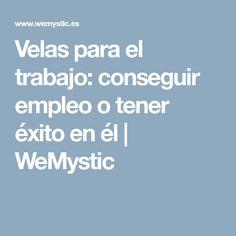 Velas para el trabajo: conseguir empleo o tener éxito en él | WeMystic